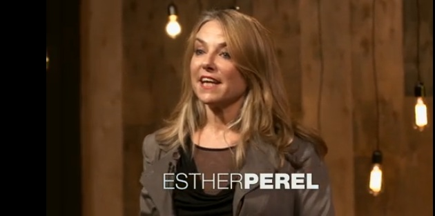 Esther Perel - Therapist, Author and Speaker