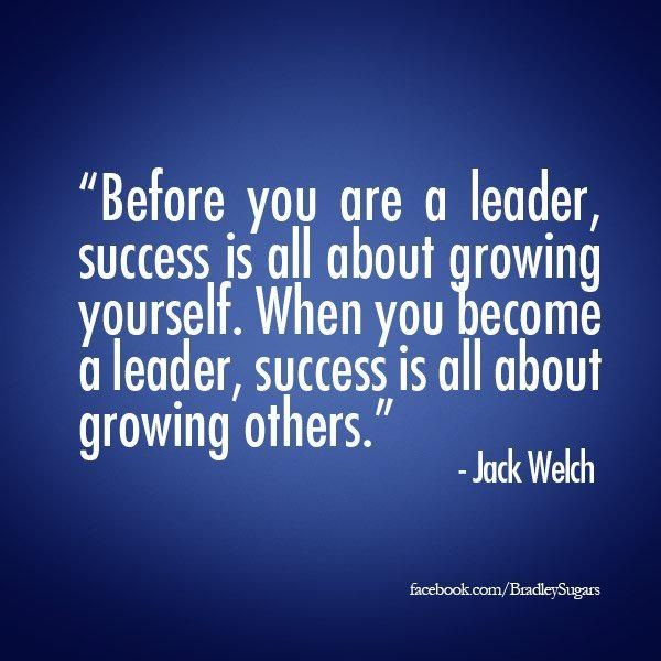 jack welch a leader Jack welch quotes the idea flow from the human spirit is absolutely unlimited all you have to do is tap into that well getting great talent, giving them all the.